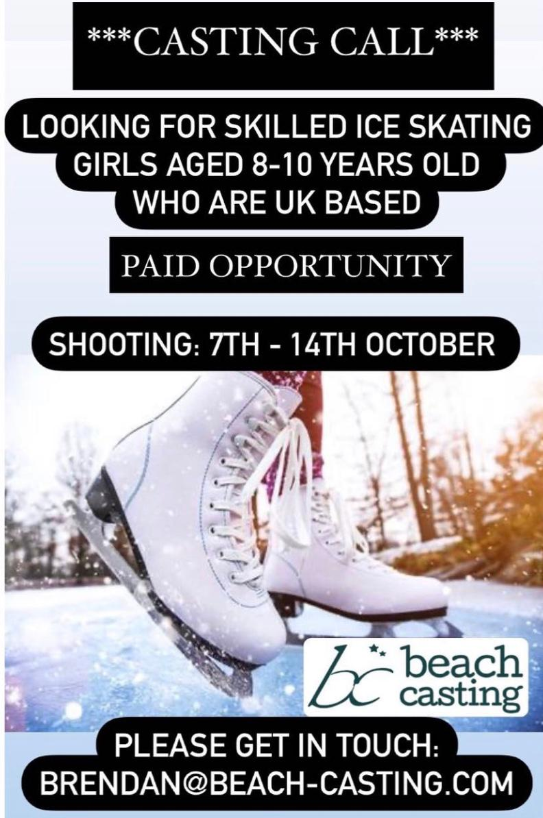 Looking For Skilled Ice Skating Girls Aged 8 10 Years Old Who Are Uk Based Choice Model Management